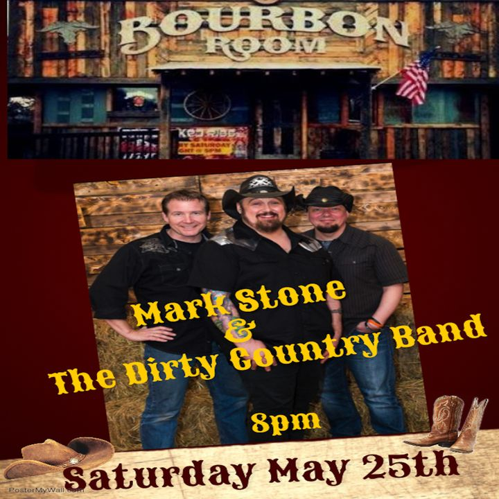 Bandsintown Mark Stone And The Dirty Country Band Tickets The