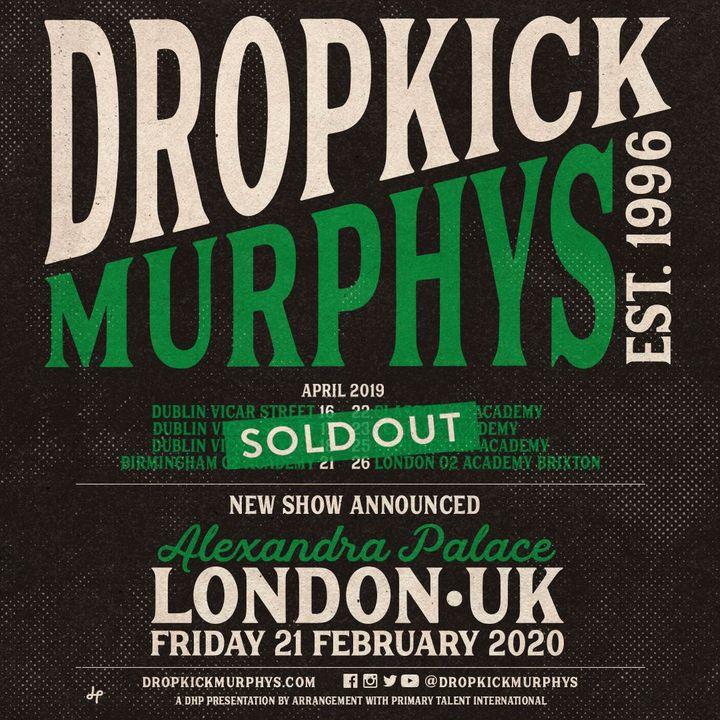 Dropkick Murphys Tour 2020.Bandsintown Dropkick Murphys Tickets Alexandra Palace