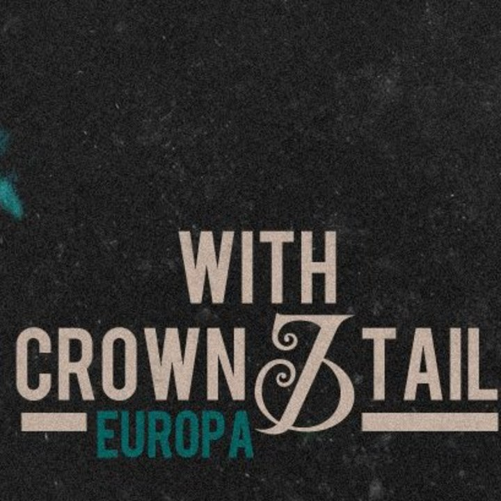 With Crown And Tail Tour Dates