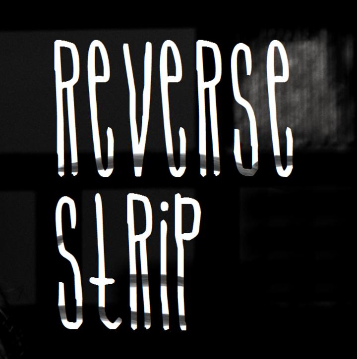 Reverse Strip Tour Dates