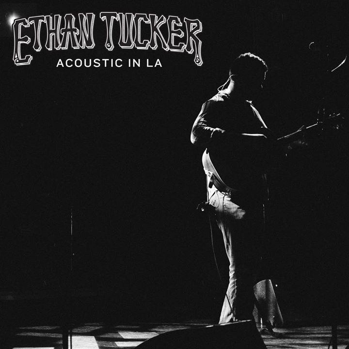 Ethan Tucker @ Cascade Theater - Redding, CA