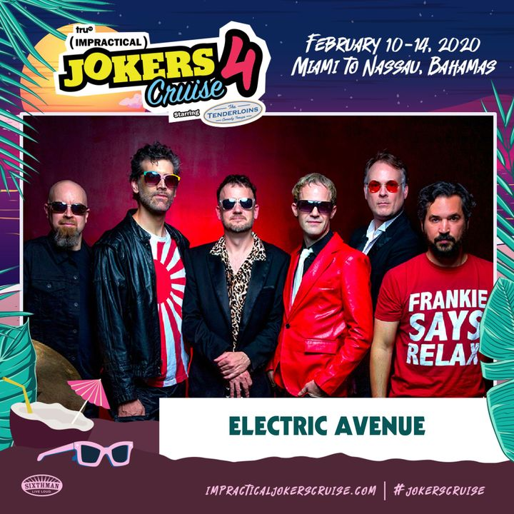 Impractical Jokers Cruise 2020.Bandsintown Electric Avenue Tickets Impractical Jokers