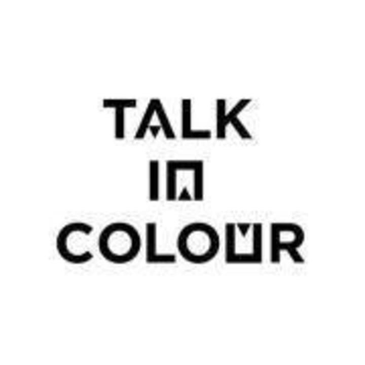 Talk In Colour @ Sebright Arms - London, United Kingdom