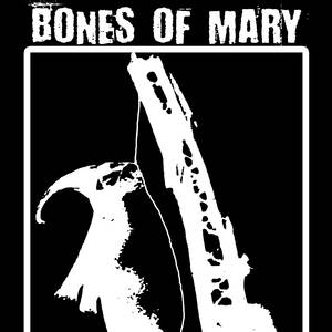 Bones of Mary The Hideaway