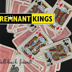 THE REMNANT KINGS The Globe