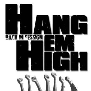 Hang Em High Brotfabrik