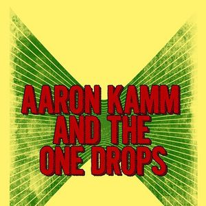 Aaron Kamm and the One Drops Wooly's