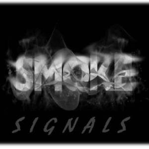 Smoke Signals The Bread Shed