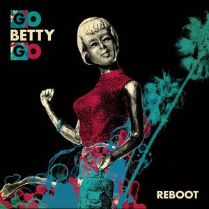 Go Betty Go Official The Roxy