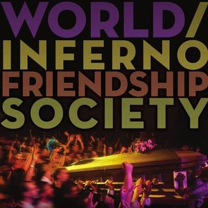 The World/Inferno Friendship Society Rex Theater
