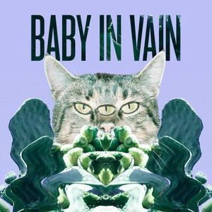 Baby In Vain Saint Andrews Hall