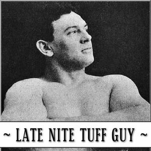 Late Nite Tuff Guy Rock City