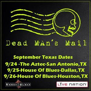 Dead Man's Mail House of Blues Dallas