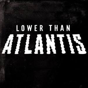 Lower Than Atlantis Rock City