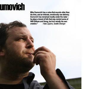 Mike Dumovich The Showbox