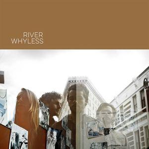 River Whyless Zanzabar