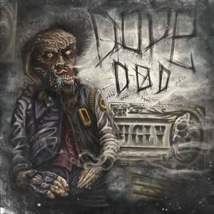 Dope D.O.D. King Tuts Wah Wah Hut