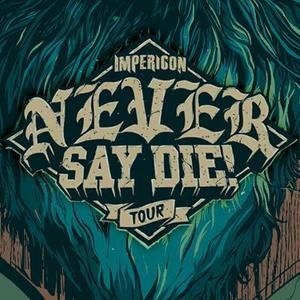 Never Say Die! Tour Koko