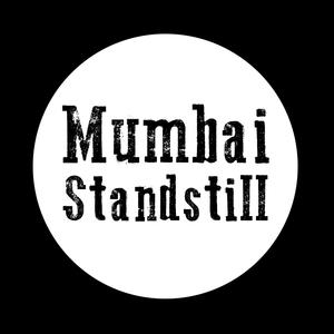 Mumbai Standstill The Horseshoe Tavern