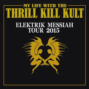 My Life With the Thrill Kill Kult House of Blues New Orleans