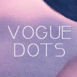 Vogue Dots The Gateway
