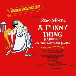 A FUNNY THING HAPPENED ON THE WAY TO THE FORUM Walnut Street Theatre