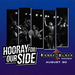 Hooray for Our Side House of Blues
