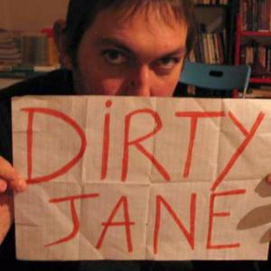 Dirty Jane