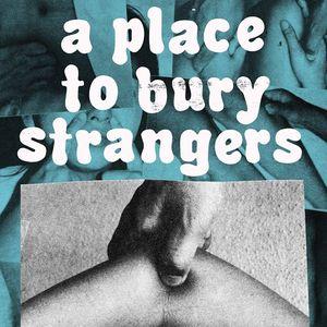 A Place to Bury Strangers La Sala Rossa