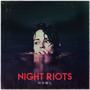 Night Riots Arvest Bank Theatre at The Midland