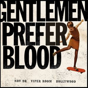 Gentlemen Prefer Blood Viper Room