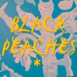 Black Peaches Islington Assembly Hall