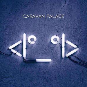 Caravan Palace Melkweg Oude Zaal