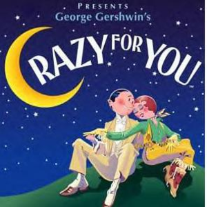 crazy for you Ahmanson Theatre