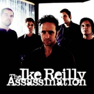The Ike Reilly Assassination Wood Dale