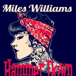 Miles Williams & Hammer Down Uncle Gary's
