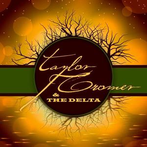 Taylor Cromer & The Delta Big Als