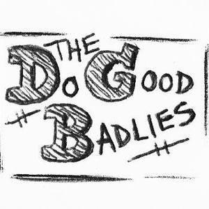 The Do Good Badlies The Horseshoe Tavern