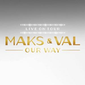 Maks and Val Tour Count Basie Theatre