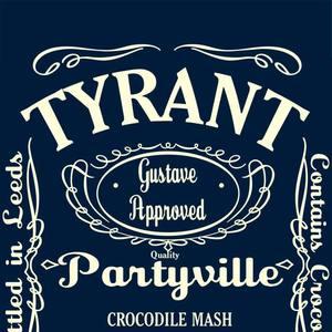 Tyrant The Starlite Room