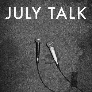 JULY TALK Pyramid Cabaret
