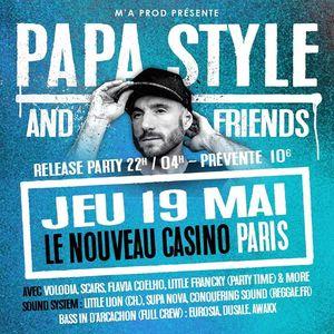 PAPA STYLE Nouveau Casino