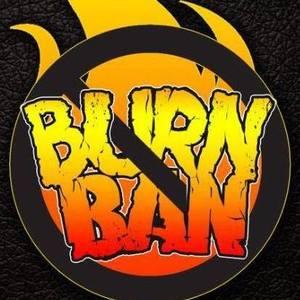 Burn Ban Come and Take It Live