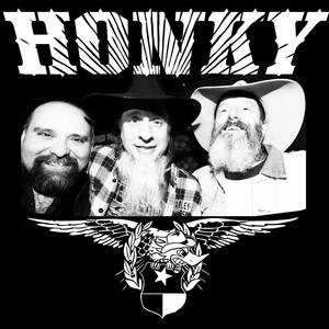 Honky Come and Take It Live