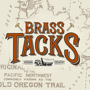 Brass Tacks Molalla