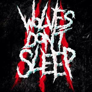 Wolves Don't Sleep Rock City