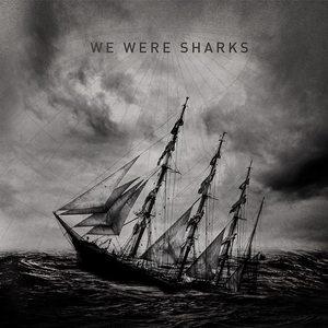 We Were Sharks Black Sheep