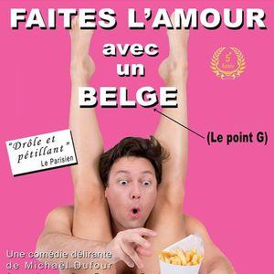 Faites l'amour avec un Belge Centre Culturel d'Auderghem