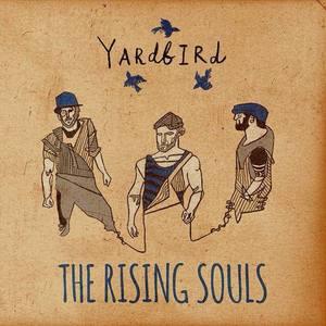 The Rising Souls King Tuts Wah Wah Hut