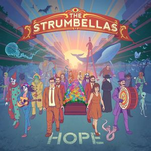 The Strumbellas Interstellar Rodeo